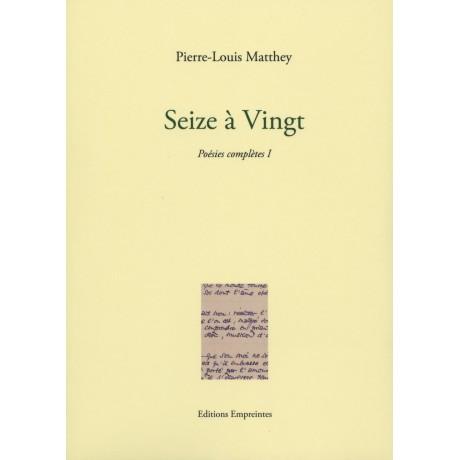 Seize à Vingt, Pierre-Louis Matthey