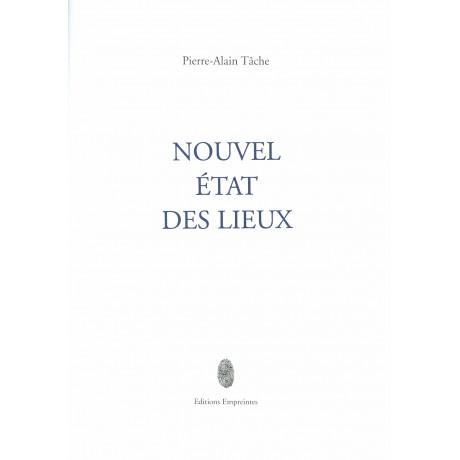 Nouvel état des lieux, Pierre-Alain Tâche