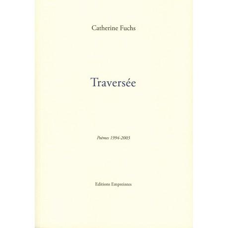 Traversée, Catherine Fuchs