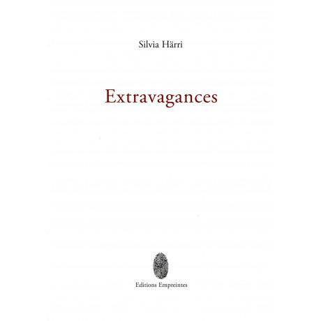 Extravagances, Silvia Härri