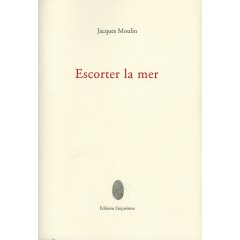 Escorter la mer, Jacques Moulin