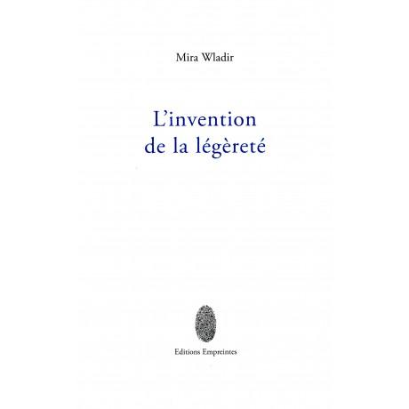 L'invention de la légèreté, Mira Wladir