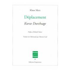 Déplacement, Klaus Merz