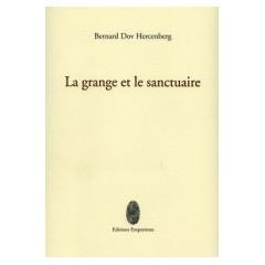 La grange et le sanctuaire, Bernard Dov Hercenberg