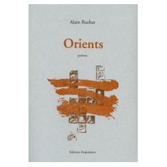 Orients, Alain Rochat