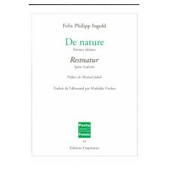 De nature, Felix Philipp Ingold