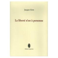 La liberté n'est à personne, Jacques Givet