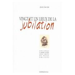 Vingt et un lieux de la jubilation, Jean Pache