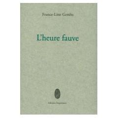 L'heure fauve, France-Line Genêts