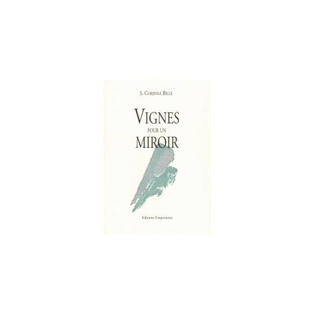 Vignes pour un Miroir, S. Corinna Bille