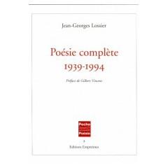 Poésie complète 1939-1994, Jean-Georges Lossier