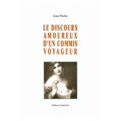 Le Discours amoureux d'un Commis voyageur, Jean Pache