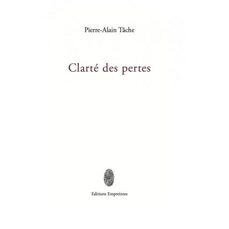 Clarté des pertes, Pierre-Alain Tâche
