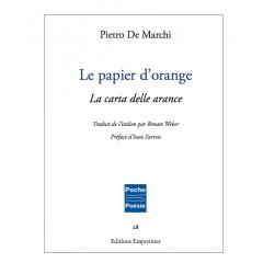 Le papier d'orange, Pietro De Marchi