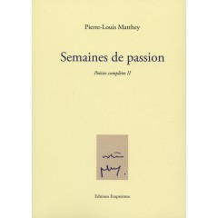 Semaines de passion, Pierre-Louis Matthey