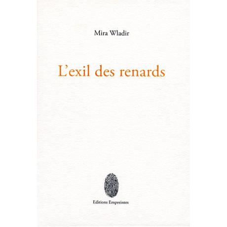 L'Exil des renards, Mira Wladir