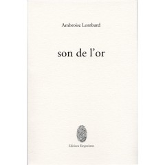 Son de l'or, Ambroise Lombard