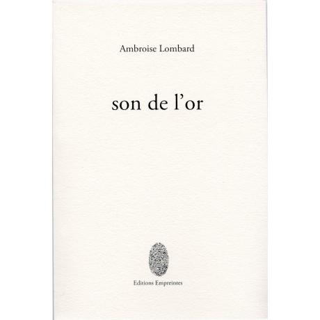 Son de l'or, Ambroise Lombard