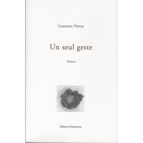 Un seul geste, Laurence Verrey