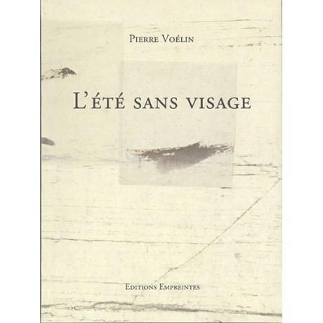 L'été sans visage, Pierre Voélin