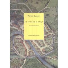 Le cours de la Broye, Philippe Jaccottet