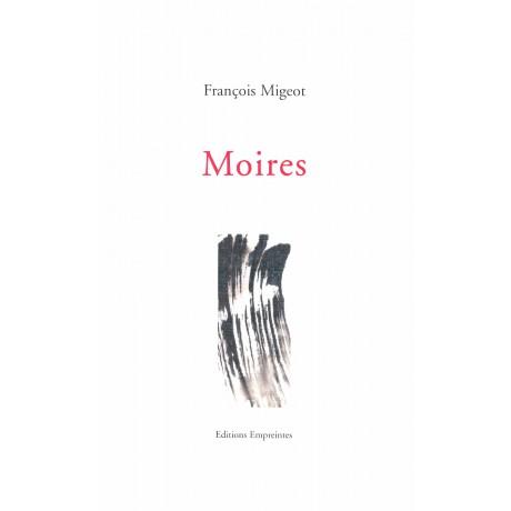 Moires, François Migeot