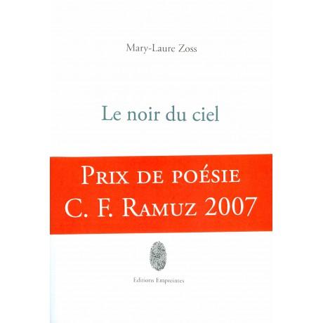 Le noir du ciel, Mary-Laure Zoss