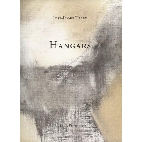 Hangars, José-Flore Tappy